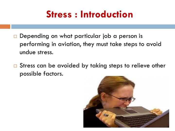 Stress : Introduction