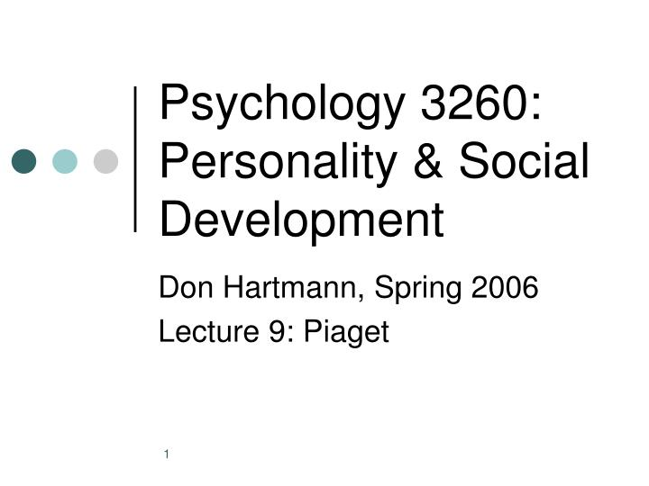 Psychology 3260 personality social development
