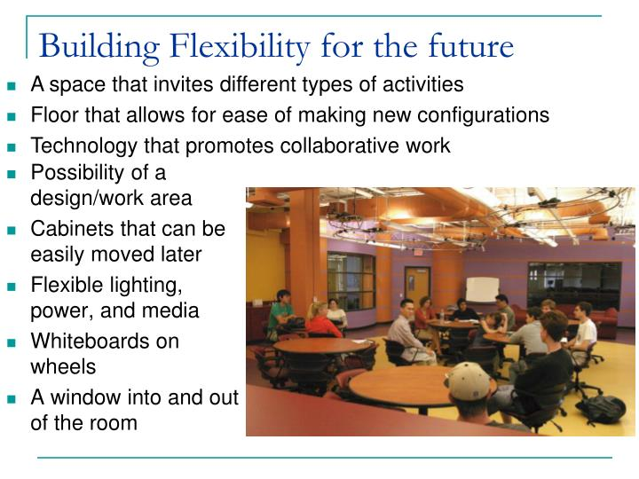 Building Flexibility for the future