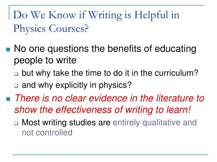 Do we know if writing is helpful in physics courses