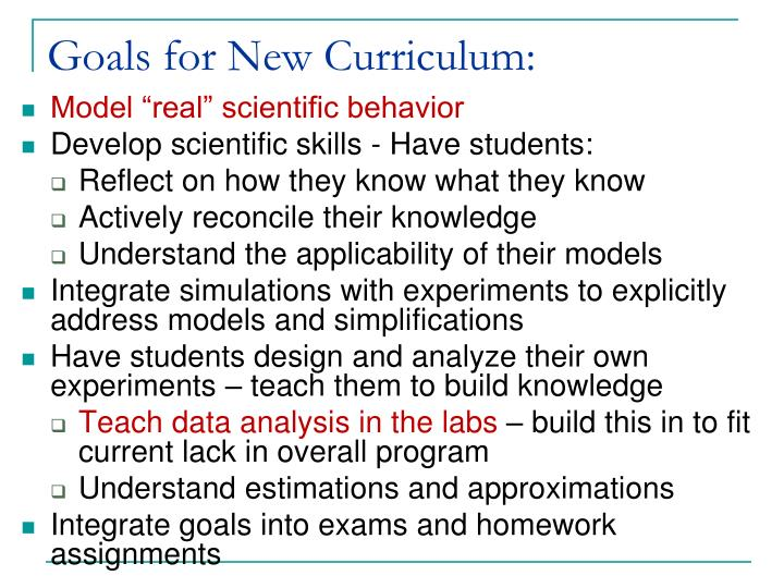 Goals for New Curriculum: