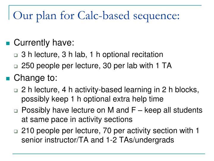 Our plan for Calc-based sequence: