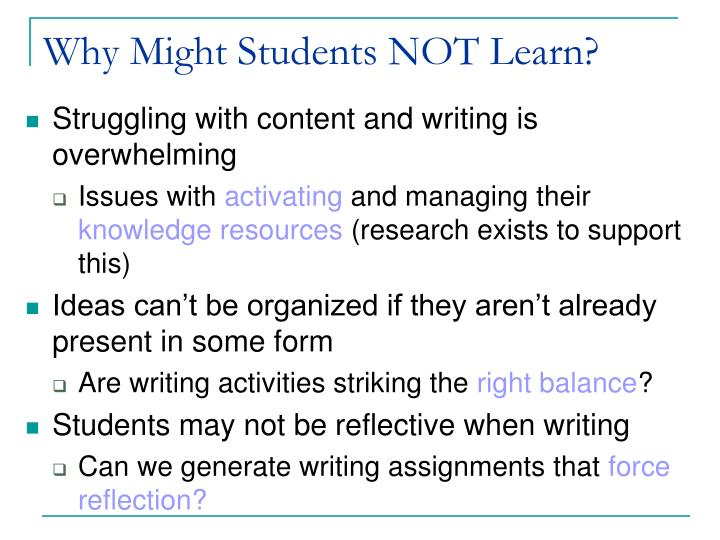 Why Might Students NOT Learn?