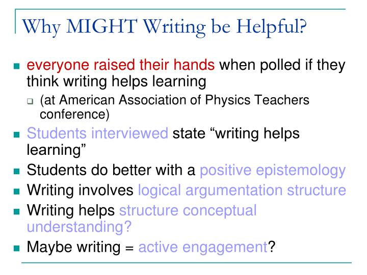 Why MIGHT Writing be Helpful?