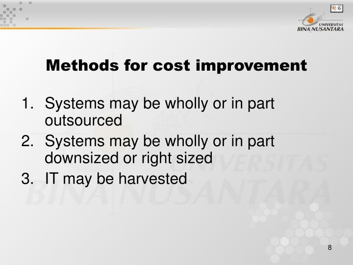 Methods for cost improvement