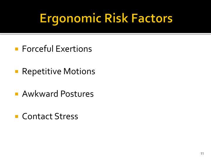 Ergonomic Risk Factors