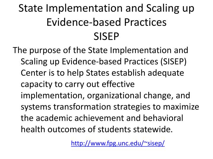 State implementation and scaling up evidence based practices sisep
