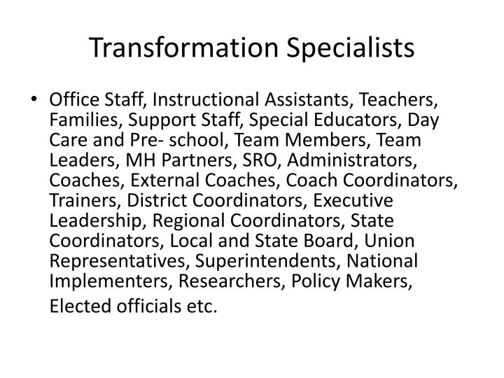 Transformation Specialists