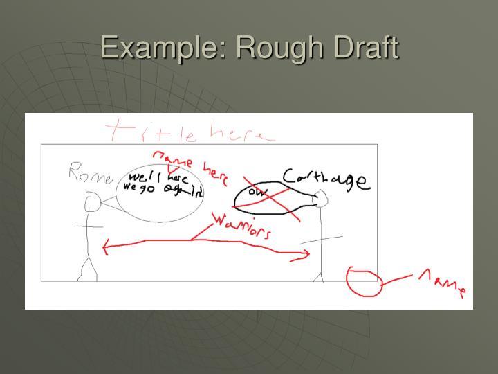 Example: Rough Draft