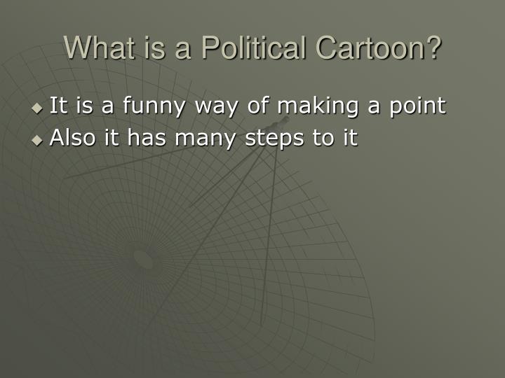 What is a Political Cartoon?