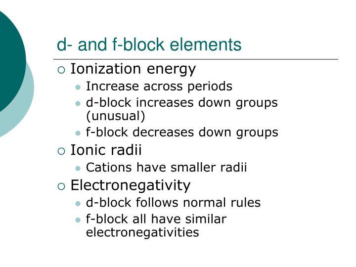 d- and f-block elements