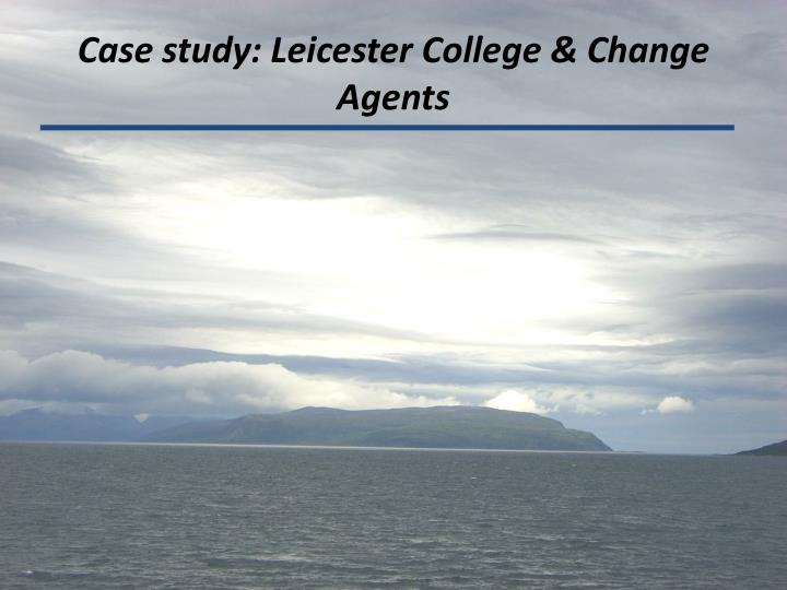 Case study: Leicester College & Change Agents