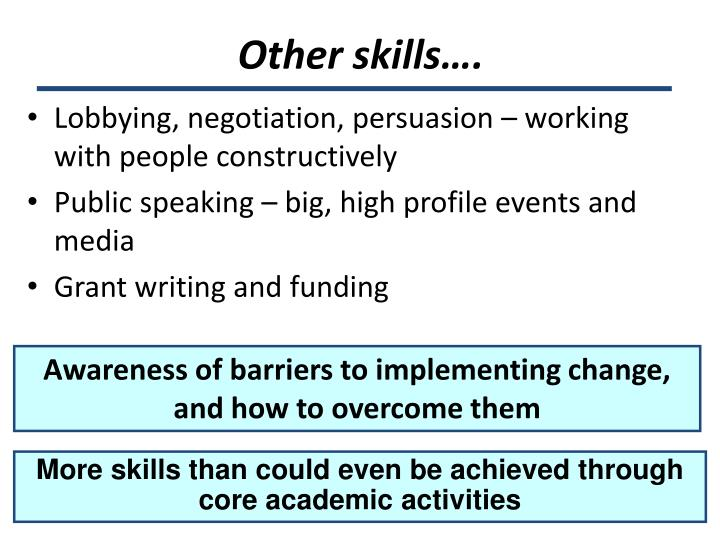 Other skills….