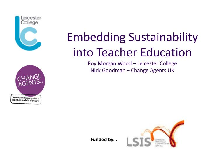 Embedding Sustainability into Teacher Education