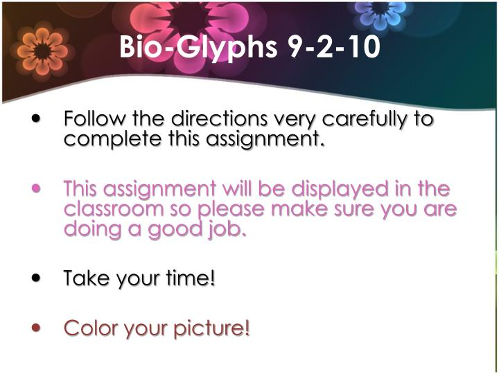 Bio-Glyphs 9-2-10