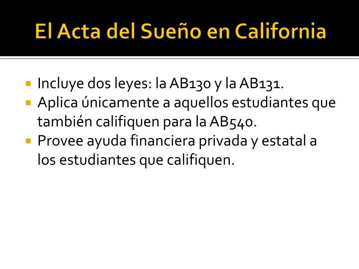 El Acta del Sueño en California
