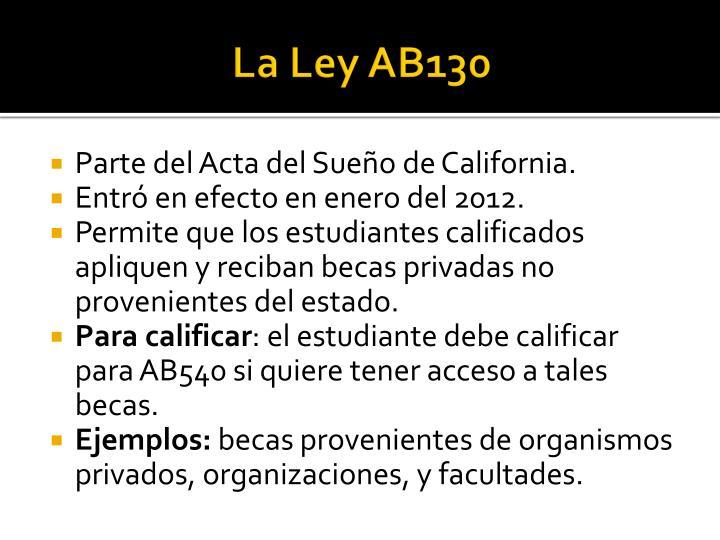 La Ley AB130