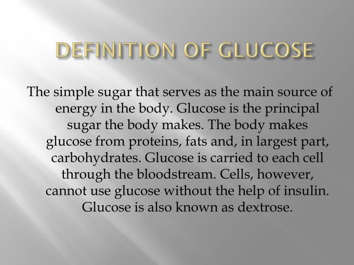 Definition of glucose