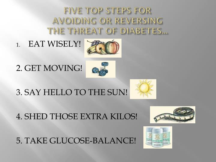 FIVE TOP STEPS FOR