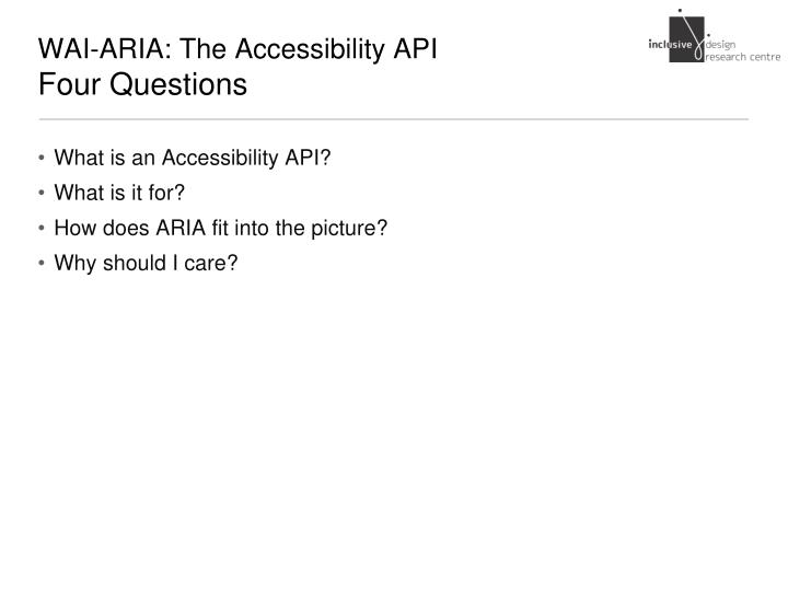Wai aria the accessibility api four questions