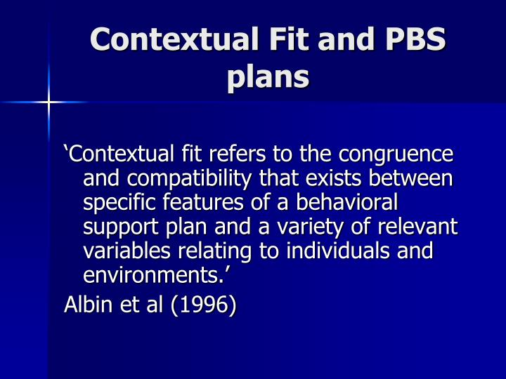 Contextual Fit and PBS plans