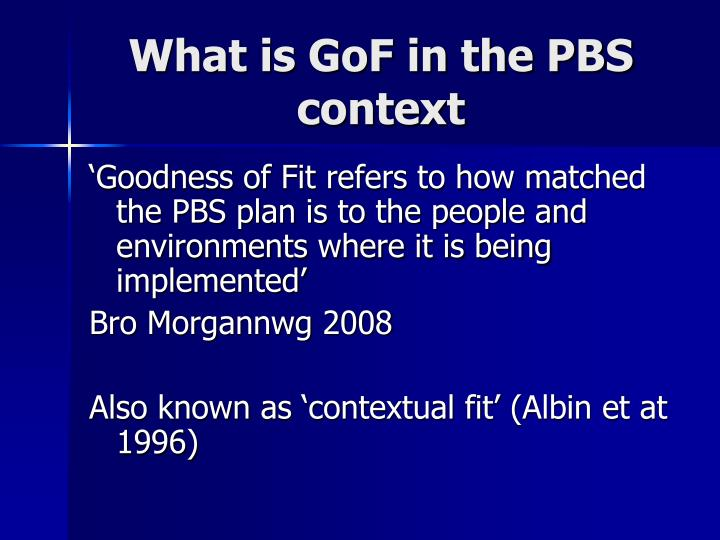 What is GoF in the PBS context