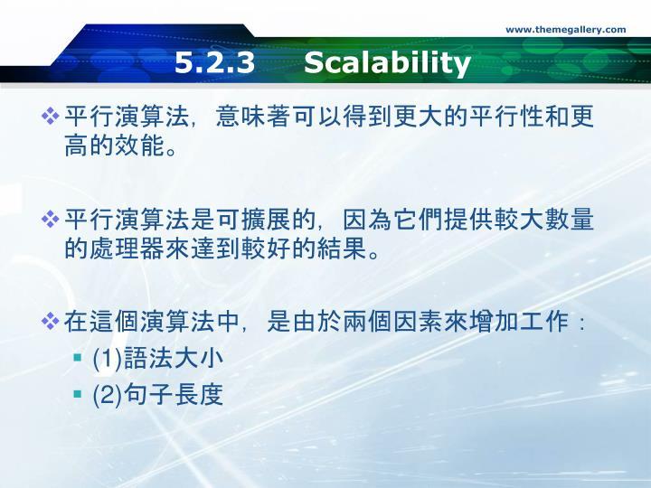 5.2.3 Scalability