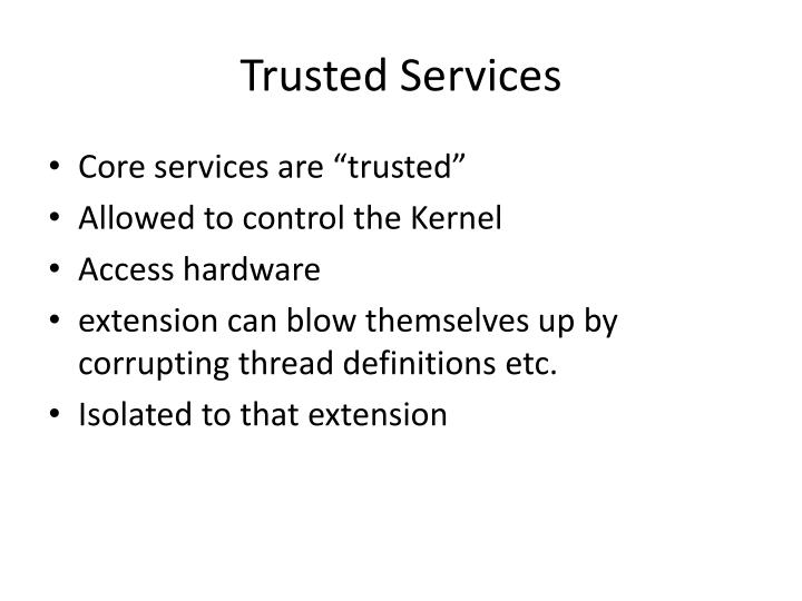 Trusted Services