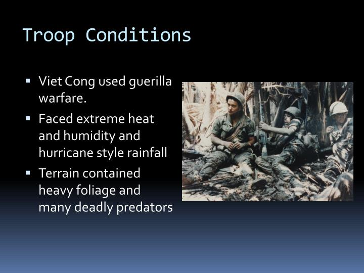 Troop Conditions