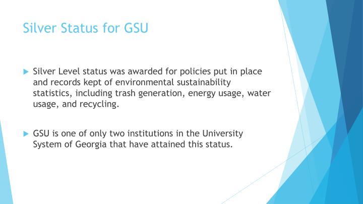 Silver Status for GSU