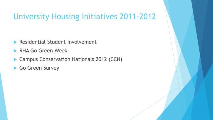 University Housing Initiatives 2011-2012