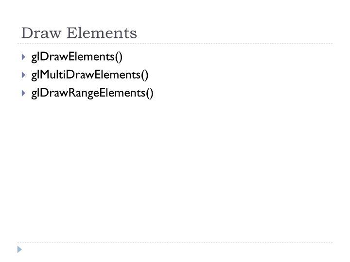 Draw Elements