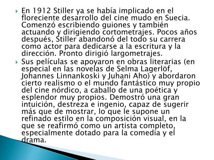 En 1912 Stiller