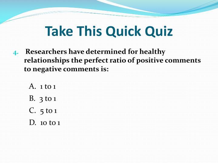 Take This Quick Quiz