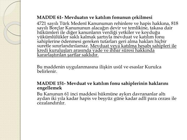 MADDE 61-