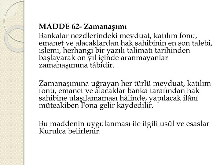 MADDE 62-