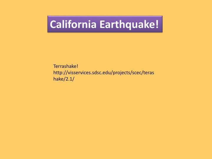 California Earthquake!