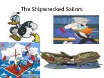 the shipwrecked sailors