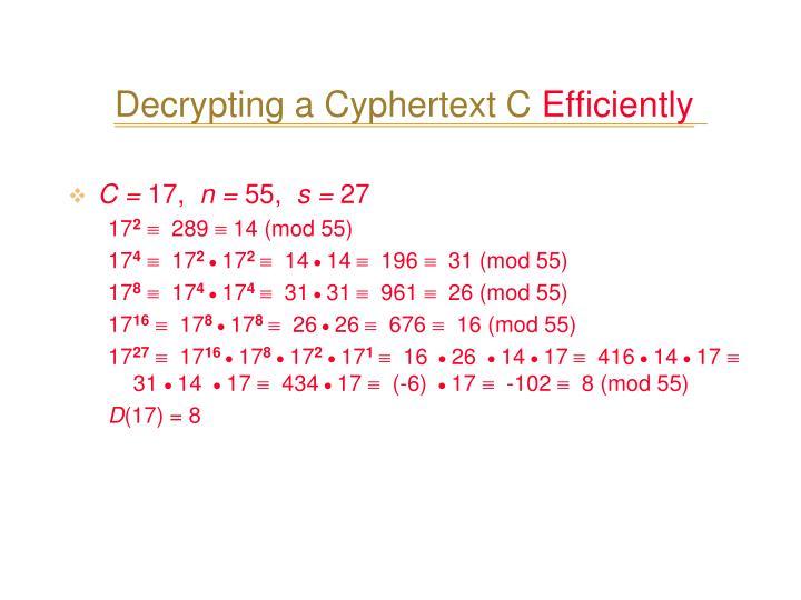 Decrypting a Cyphertext C