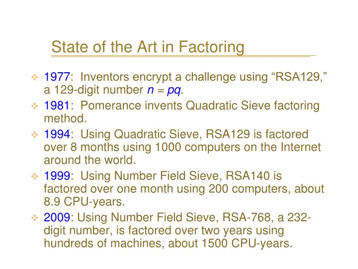 State of the Art in Factoring