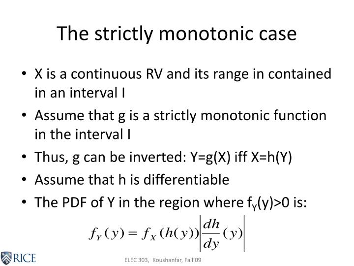 The strictly monotonic case
