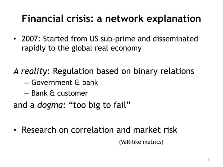 Financial crisis a network explanation