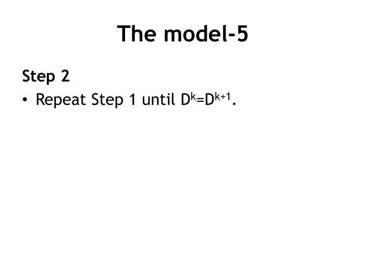 The model-5