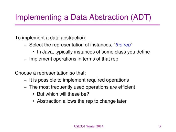 Implementing a Data Abstraction (ADT)