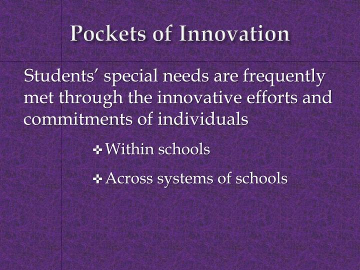 Pockets of innovation