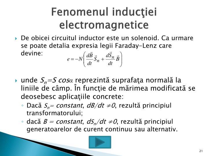 Fenomenul inducţiei electromagnetice