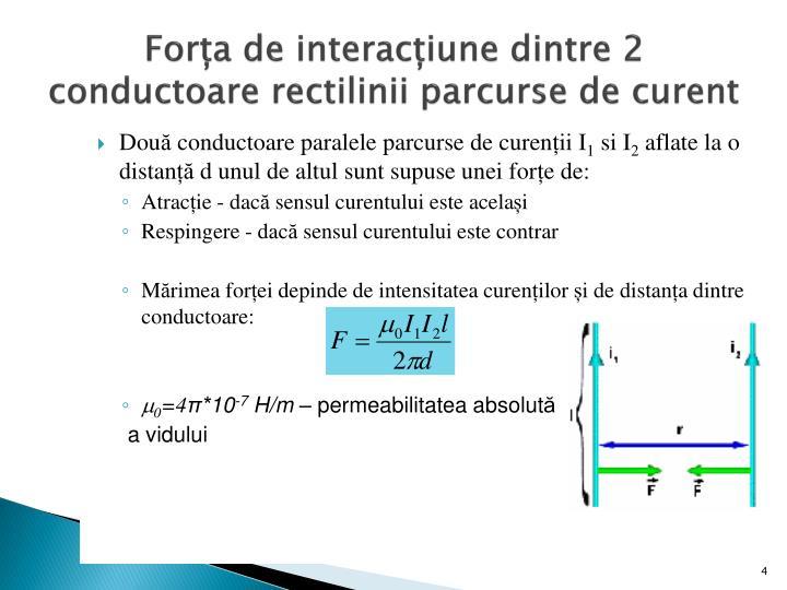 Forța de interacțiune dintre 2 conductoare rectilinii parcurse de curent