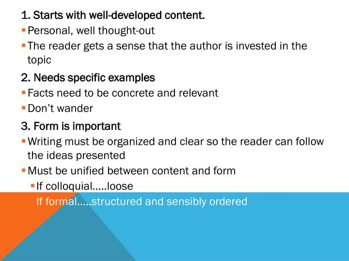 1. Starts with well-developed content.