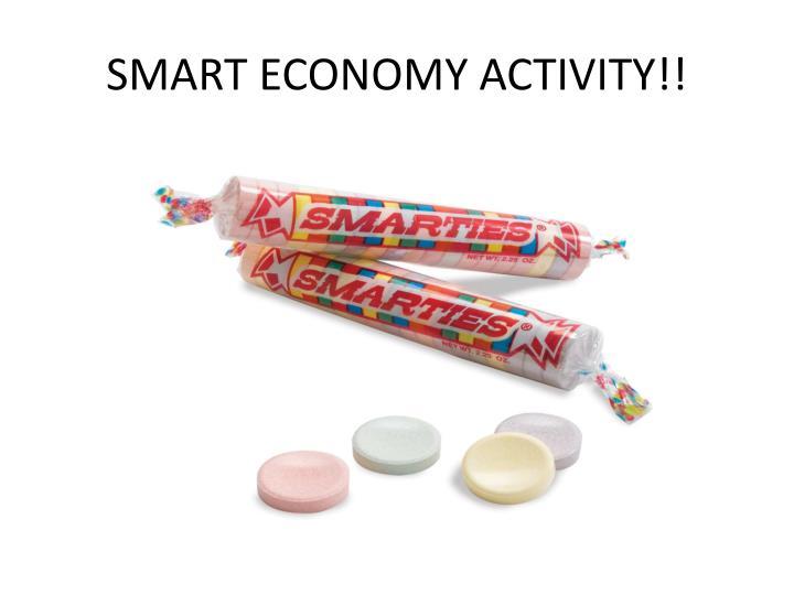 SMART ECONOMY ACTIVITY!!