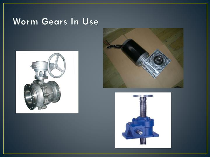 Worm Gears In Use